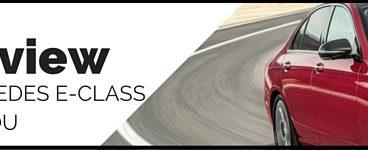 Mercedes E Class Review